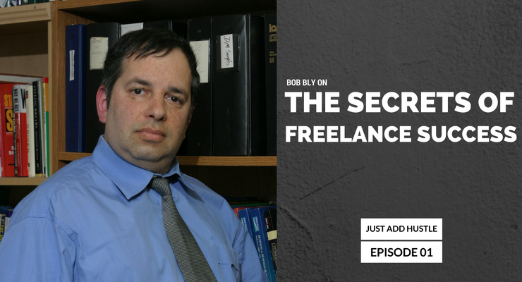 JAH 1: Bob Bly On The Secrets Of Freelance Success
