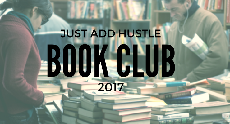 Just Add Hustle Book Club 2017