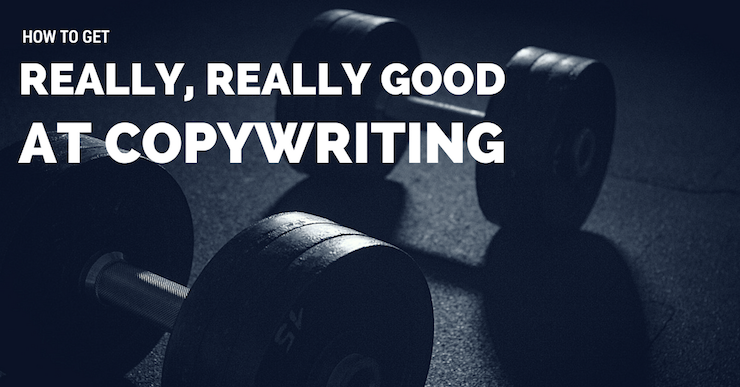 how to get good at copywriting